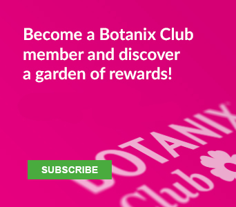 Become a Botanix Club member and discover a garden of rewards!